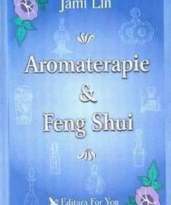 Aromaterapia si  Feng Shui